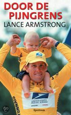 Lance Armstrong – Door de pijngrens