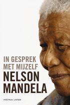 Nelson Mandela – In gesprek met mijzelf