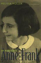 Anne Frank – De Biografie