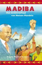Nelson Mandela – Madiba: het levensverhaal van Nelson Mandela