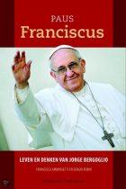 Biografie Paus Franciscus – leven en denken van Jorge Bergoglio
