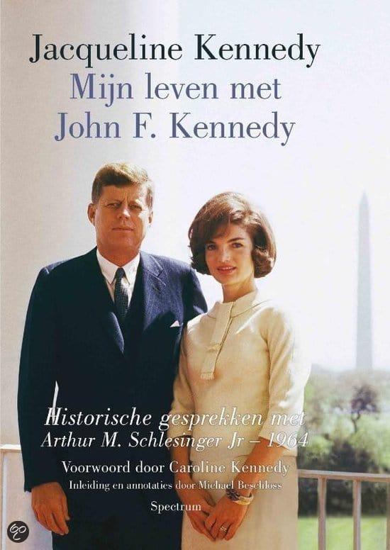 Biografie Jacqueline Kennedy Onassis - Mijn Leven met John F Kennedy