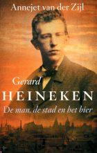 Gerard Heineken – De man, de stad en het bier