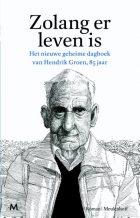 Hendrik Groen – Zolang er Leven is