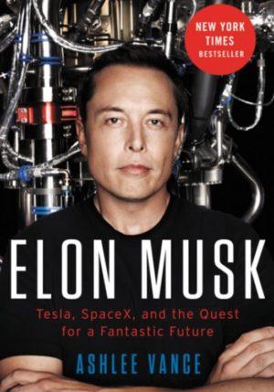 Elon Musk - Ashley Vance