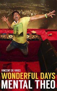 Wonderful Days – Theo Nabuurs (Mental Theo)