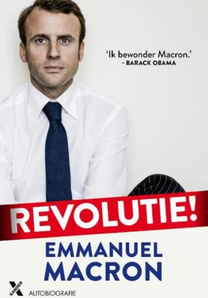 Emmanuel Macron - Revolutie!