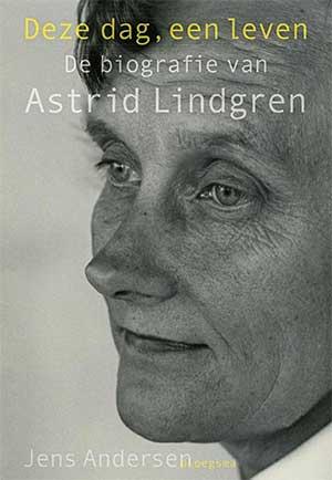 Astrid Lindgren - Deze dag, een leven