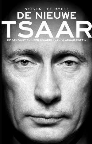 Poetin - De nieuwe tsaar