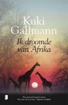 Kuki Gallmann – Ik droomde van Afrika