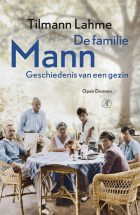 De familie Mann – Tilmann Lahme