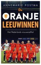 De Oranje Leeuwinnen – Het Nederlands vrouwenelftal