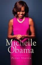 Michelle Obama – De Biografie