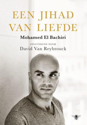 Mohamed El Bachiri - Een jihad van liefde