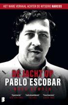 De jacht op Pablo Escobar – Mark Bowden