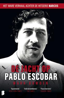 De jacht op Pablo Escobar - Mark Bowden