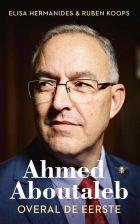 Ahmed Aboutaleb – Overal de eerste