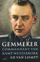Albert Konrad Gemmeker – Commandant van Kamp Westerbork