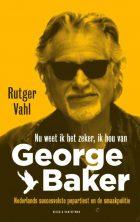 George Baker – Nu weet ik het zeker, ik hou van George Baker