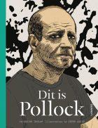 Jackson Pollock – Dit is Pollock