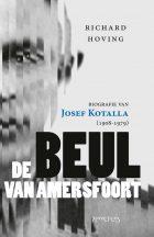 Josef Kotalla – De beul van Amersfoort