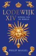 Lodewijk XIV – Koning van de wereld
