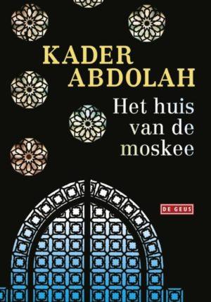Het huis van de moskee - 9789044538984