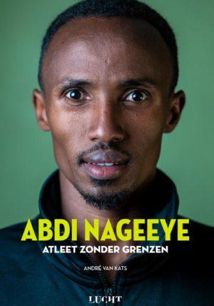 Abdi Nageeye Atleet zonder grenzen - 9789492798442