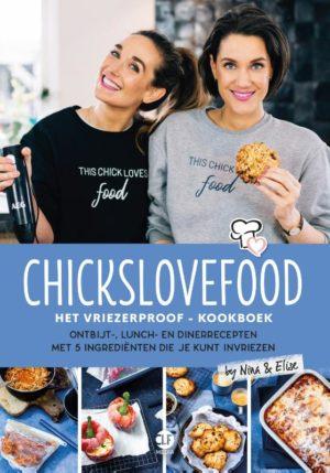 Chickslovefood: Het vriezerproof-kookboek - 9789082859843