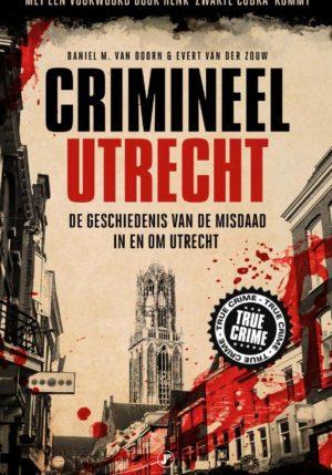 Crimineel Utrecht - 9789089756220