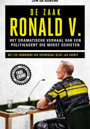 De zaak Ronald V. - 9789089757036