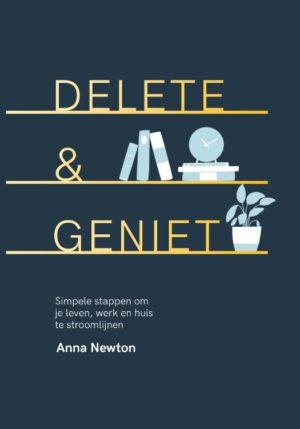 Delete & geniet - 9789401304498