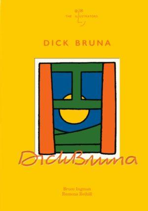 Dick Bruna - 9789056478438