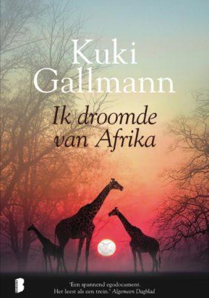 Ik droomde van Afrika - 9789022581193