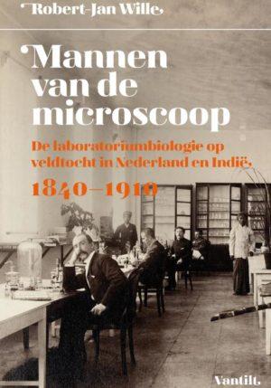 Mannen van de microscoop - 9789460043796
