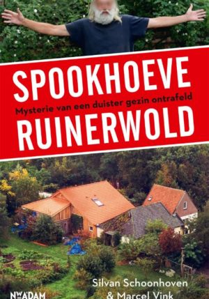 Spookhoeve Ruinerwold - 9789046826867