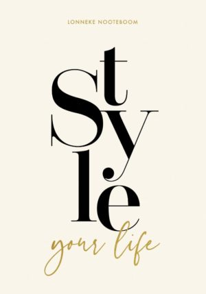 Style your Life - 9789021576039