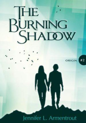 The Burning Shadow - 9789401915878