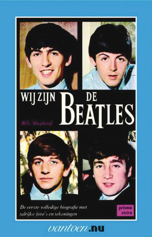 Wij zijn de Beatles - 9789031506576