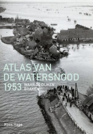 Atlas van de watersnood 1953 - 9789068686531
