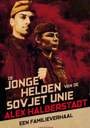 De jonge helden van de Sovjet-Unie - 9789083073514