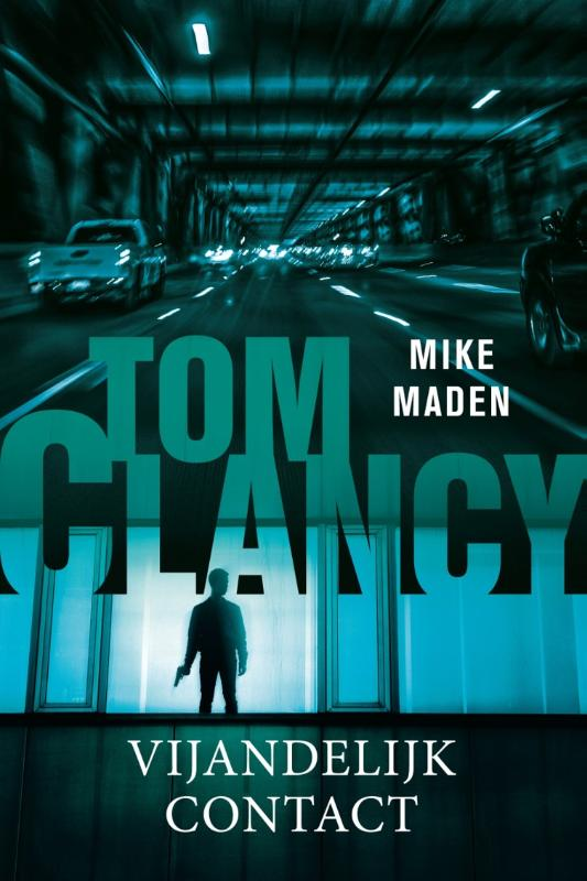 Tom Clancy Vijandelijk contact - 9789400513099