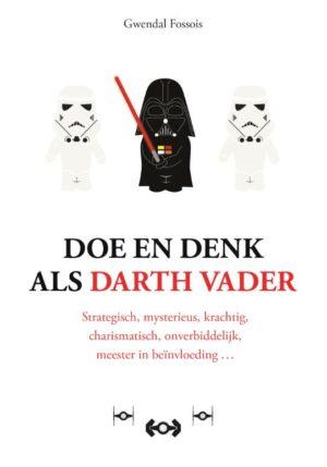 Doe en denk als Darth Vader - 9789021577081